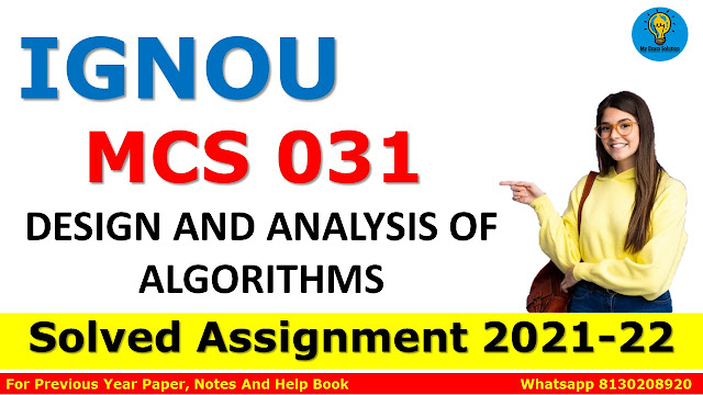 MCS 031 DESIGN AND ANALYSIS OF ALGORITHMS Solved Assignment 2021-22