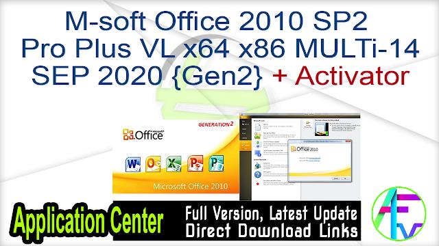 M-soft Office 2010 SP2 Pro Plus VL x64 x86 MULTi-14 SEP 2020 {Gen2} + Activator