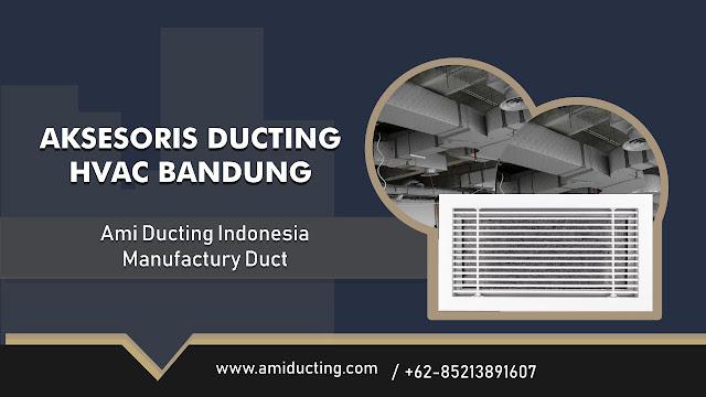 Jual Aksesoris Ducting HVAC di Bandung