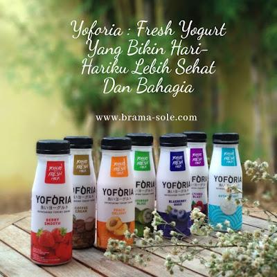 Yoforia : Fresh Yogurt Yang Bikin Hari-Hariku Lebih Sehat Dan Bahagia[