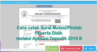 Cara cetak Surat Mutasi/Pindah Peserta Didik melalui Aplikasi Dapodik 2018 B