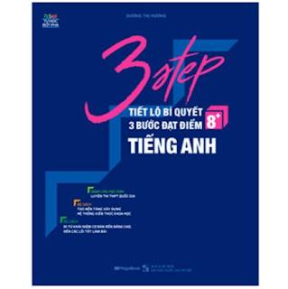 3 Step - Tiết Lộ Bí Quyết 3 Bước Đạt Điểm 8+ Tiếng Anh ebook PDF-EPUB-AWZ3-PRC-MOBI