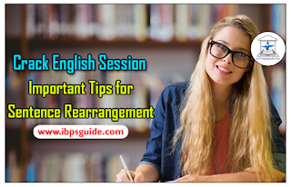 Crack English Session (Day-6): Important Tips to Attend Sentence Rearrangement with Exercise Questions