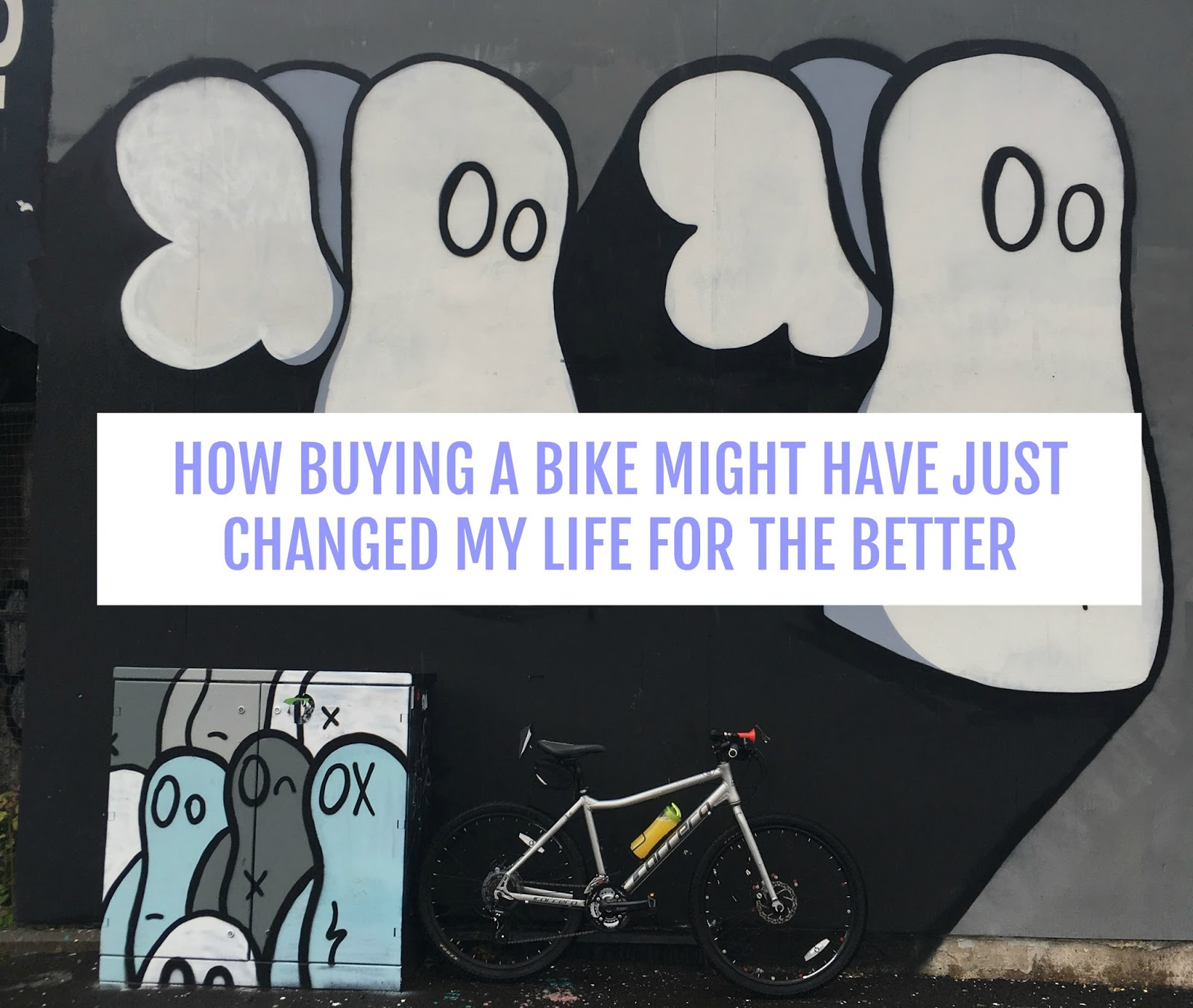 How buying a bike might have just changed my life for the better.