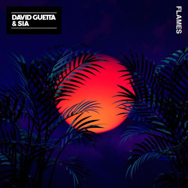 David Guetta & Sia – Flames [MUSIC]