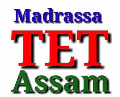 Assam Madrassa TET Recruitment 2019