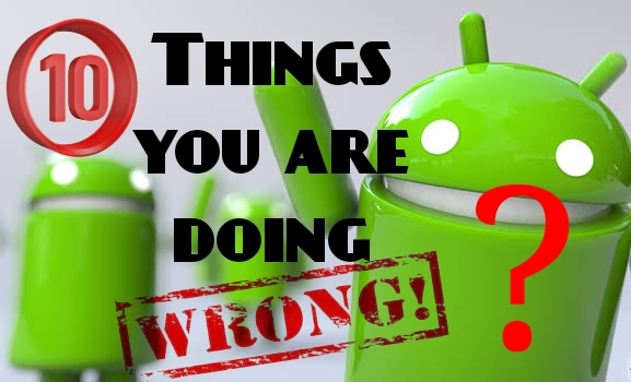 10 things wrong for smartphone