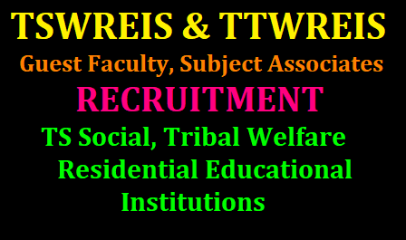 Tswreis-Guest-Faculty-Recruitment-2019-TS-Social-Welfare/2019/06/tswreis-ttwreis-guest-faculty-subject-associates-recruitment-hall-tickets-results-ts-social-tribal-welfare.html