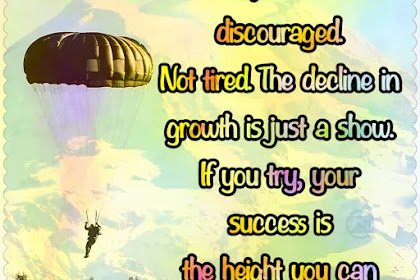 Friend, Do not be discouraged | English Motivational Quote