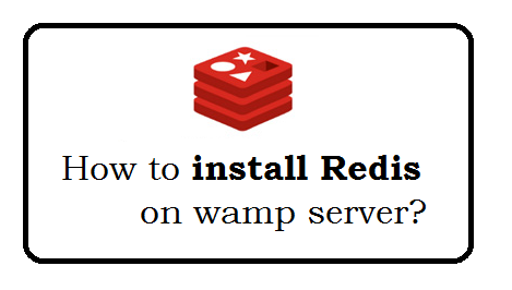 How to install redis on wamp server?