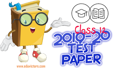 CBSE Class 12 Sample Question Papers With Marking Scheme (2019-20)(#cbsepapers)(#eduvictors)