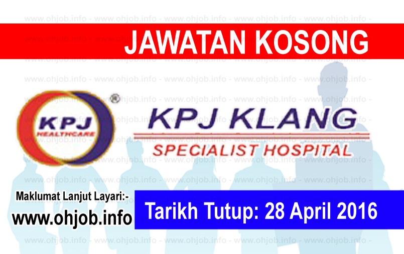 Jawatan Kerja Kosong KPJ Klang Specialist Hospital logo www.ohjob.info april 2016