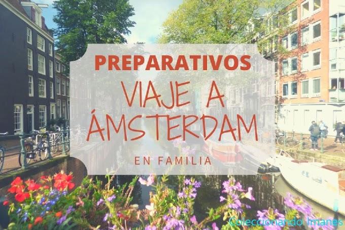 Preparativos del viaje a Amsterdam con bebé