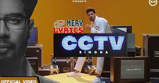 CCTV Lyrics By Singga