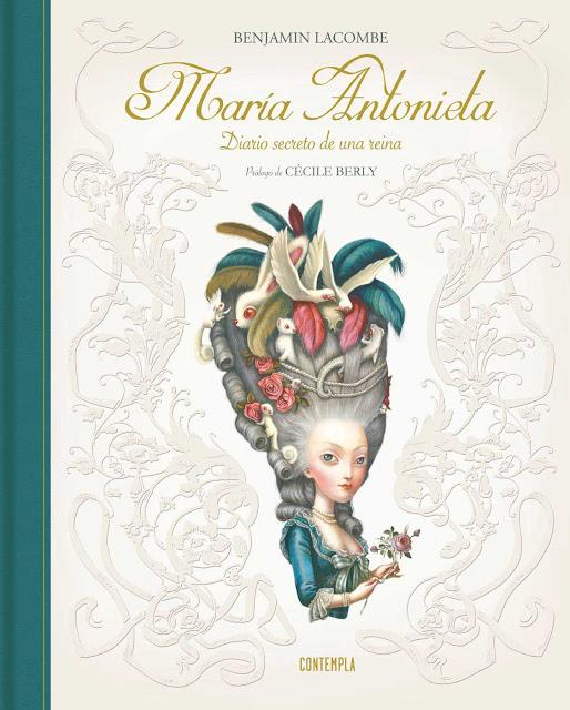 Benjamin Lacombe Portada del Libro Maria Antonieta. Diario secreto de una reina