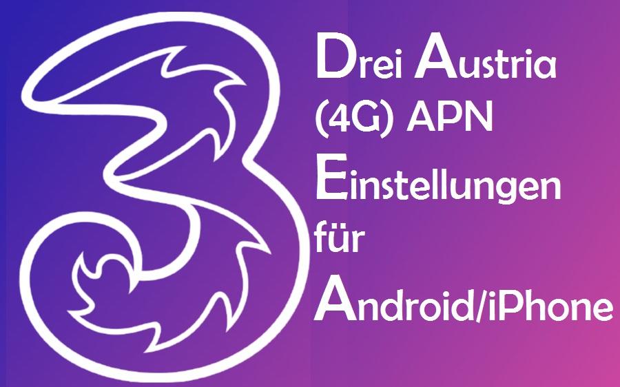 Three Austria APN Settings for Android