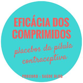 Eficácia dos comprimidos placebos da pílula contraceptiva