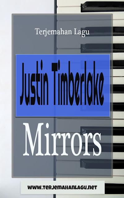 Terjemehan Lagu Justin Timberlake - Mirrors