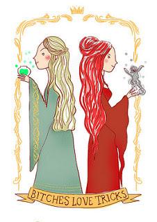 Bitches love tricks. Ilustración de Cersei Lannister con fuego valirio en la mano y Melisandre (la mujer roja) con el demonio que parió