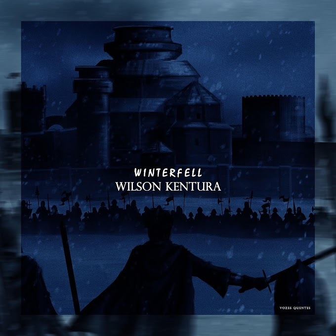 Wilson Kentura - Winterfell (Original Mix) [MP3 DOWNLOAD]