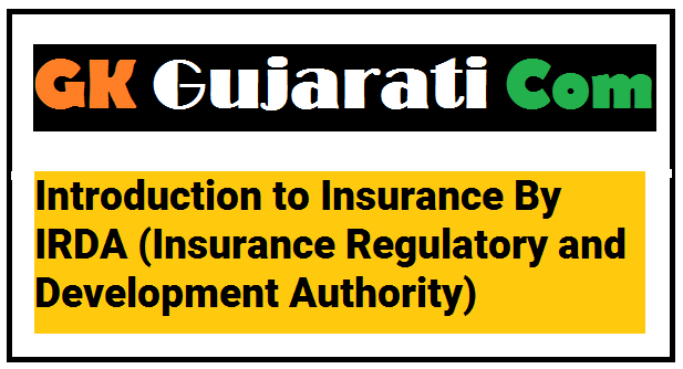 Introduction to Insurance By IRDA (Insurance Regulatory and Development Authority)