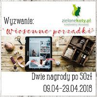http://sklepzielonekoty.blogspot.com/2018/04/wyzwanie-wiosenne-porzadki.html