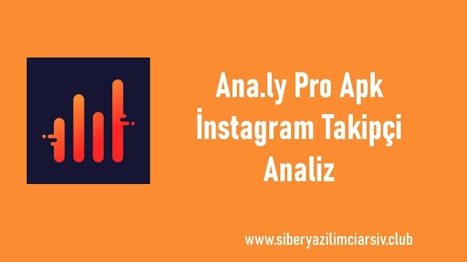 Ana.ly Pro Apk | İnstagram Takipçi Analiz