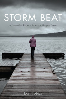 cover of  Storm Beat: A Journalist Reports from the Oregon Coast by Lori Tobias