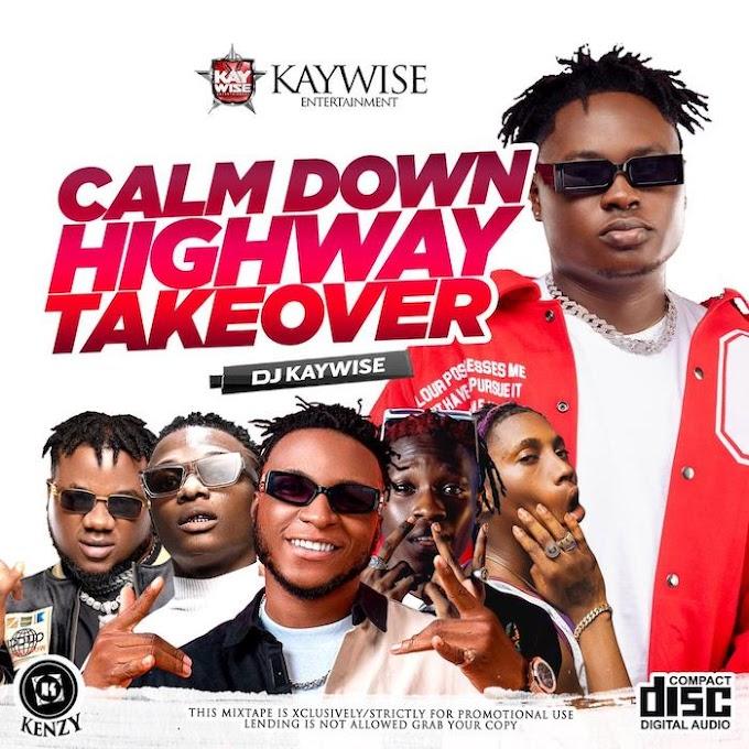 [Mixtape] DJ Kaywise X Snoweezy – Calm Down Mixtape