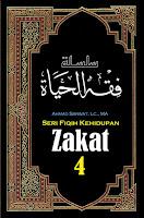 Buku Seri Fiqih Kehidupan (4) : Zakat - Kajian Islam Tarakan