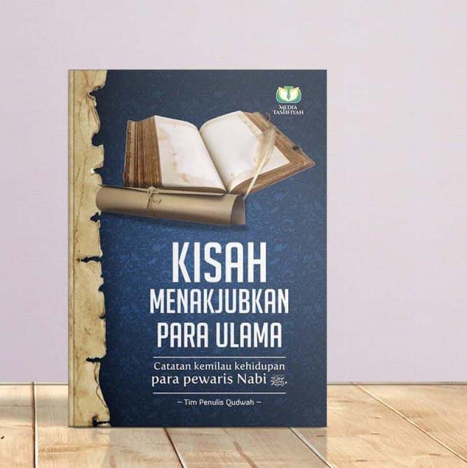 Buku Kisah Menakjubkan para Ulama Media Tashfiyah