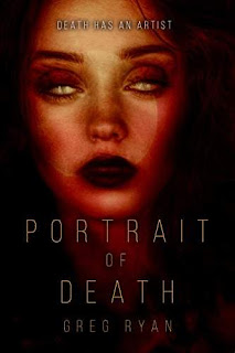 Portrait of Death - A thriller by Greg Ryan