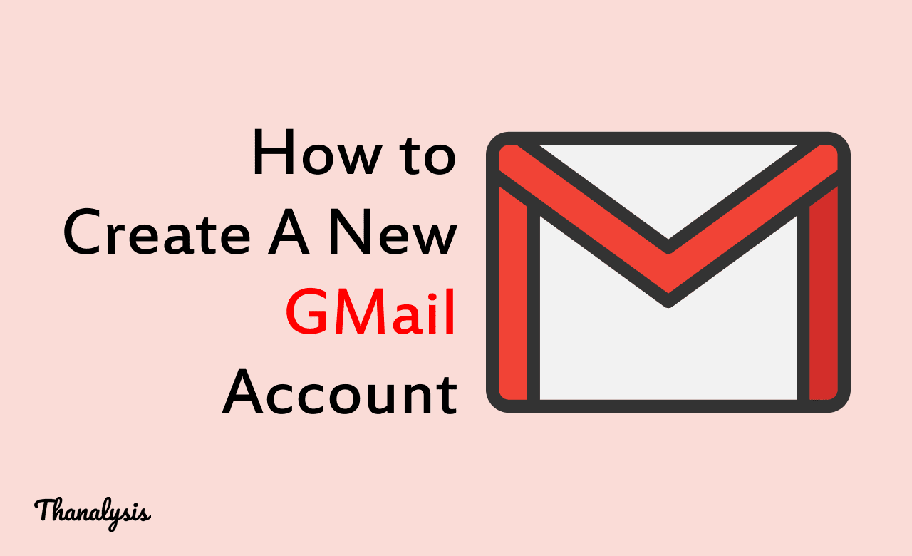 How to Gmail Sign up for a new acccount