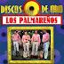 LOS PALMAREÑOS - DISCO DE ORO ( RESUBIDO )