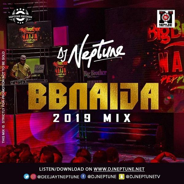 [MIXTAPE] DJ Neptune – BBNaija 2019 Party Mix | alabagist.com.ng