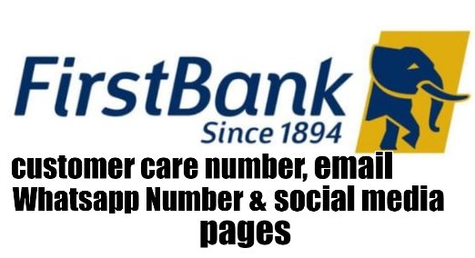 First Bank Customer Care Service Phone Number, Email, Whatsapp Number & Social Media Pages
