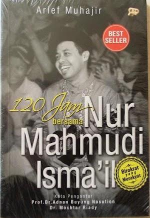 120 Jam Bersama Nur Mahmudi Ismail