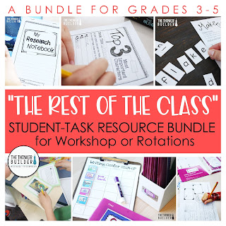 https://www.teacherspayteachers.com/Product/The-Rest-of-the-Class-WorkshopRotations-Student-Task-Resource-Bundle-4270134