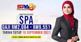 Jawatan Kosong SPA ~ Gaji RM2,084 - RM9,551 / Mohon Sebelum 19 September 2021