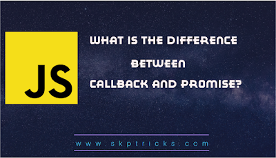 What is the difference between callback and promise?