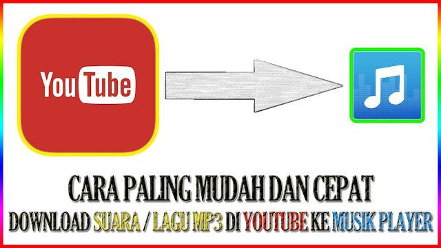 Cara Download Lagu dari Youtube Di Android dan PC