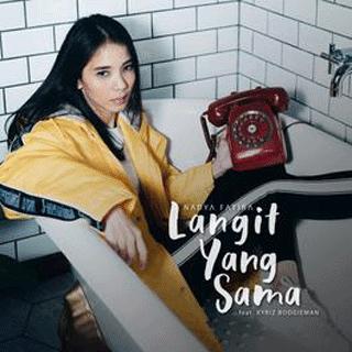 Lirik Lagu Nadya Fatira feat Kyriz Boogieman  - Langit Yang Sama