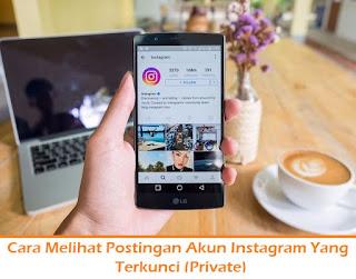 Cara Melihat Postingan Akun Instagram Yang Terkunci (Termudah.com)