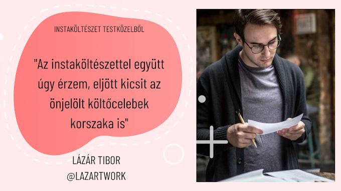 """""""Az instaköltészettel együtt úgy érzem, eljött kicsit az önjelölt költőcelebek korszaka is"""" - interjú Lázár Tiborral I Instaköltészet testközelből"""