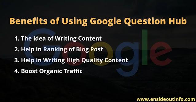Benefits of Using Google Question Hub
