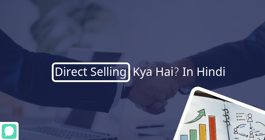 Direct Selling Kya Hai in hindi