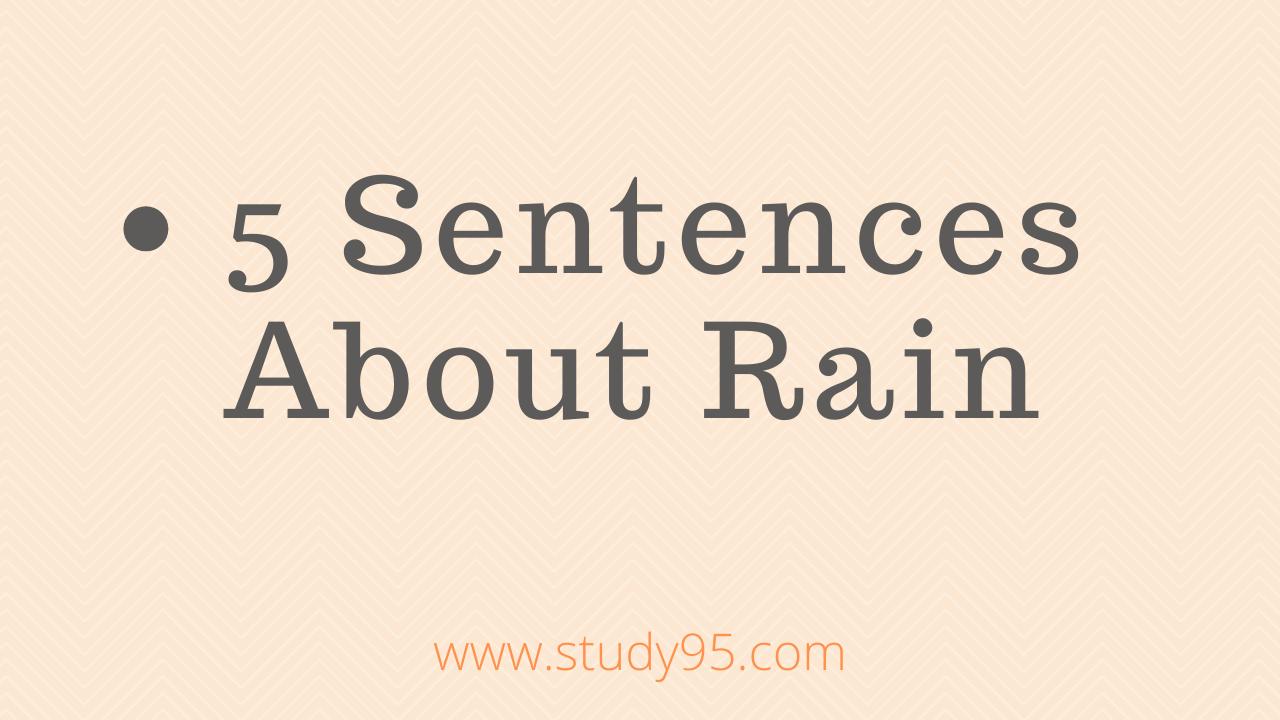 Sentences Used in Rain