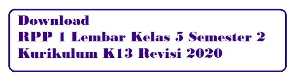RPP 1 Lembar  Kelas 5 Semester 2 Revisi 2020