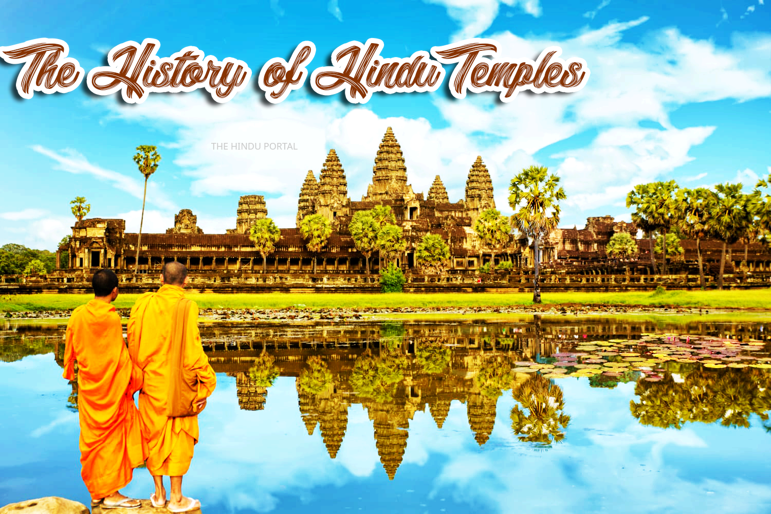 The History of Hindu Temples