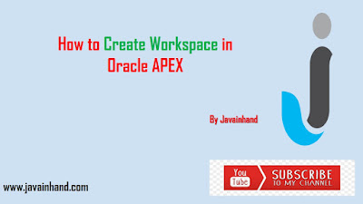 How to Create Workspace in Oracle APEX